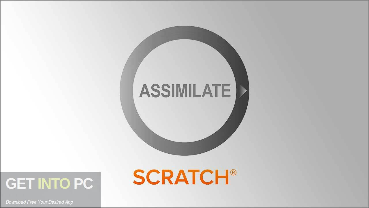 Assimilate Scratch 2021 Free Download