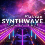 Howard Smith – Platinum Synthwave Free Download