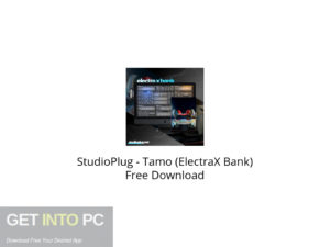 StudioPlug Tamo (ElectraX Bank) Free Download-GetintoPC.com.jpeg