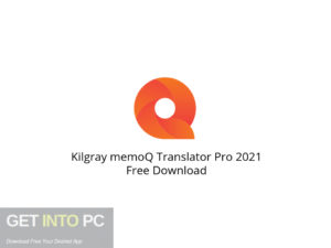 Kilgray memoQ Translator Pro 2021 Free Download-GetintoPC.com.jpeg