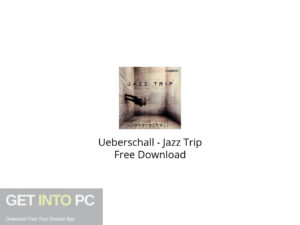 Ueberschall Jazz Trip Free Download-GetintoPC.com.jpeg