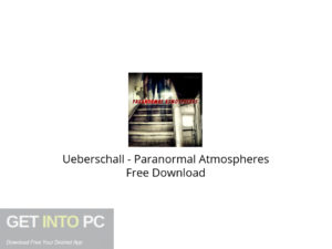 Ueberschall Paranormal Atmospheres Free Download-GetintoPC.com.jpeg