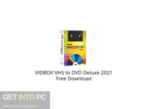 VIDBOX VHS to DVD Deluxe 2021 Free Download-GetintoPC.com.jpeg