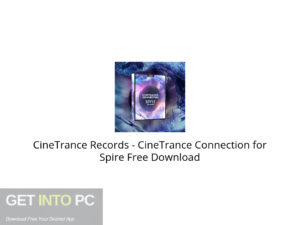 CineTrance Records CineTrance Connection for Spire Free Download-GetintoPC.com.jpeg