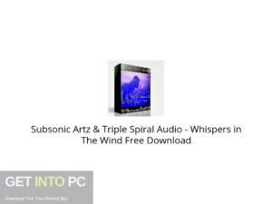 Subsonic Artz & Triple Spiral Audio Whispers in The Wind Free Download-GetintoPC.com.jpeg