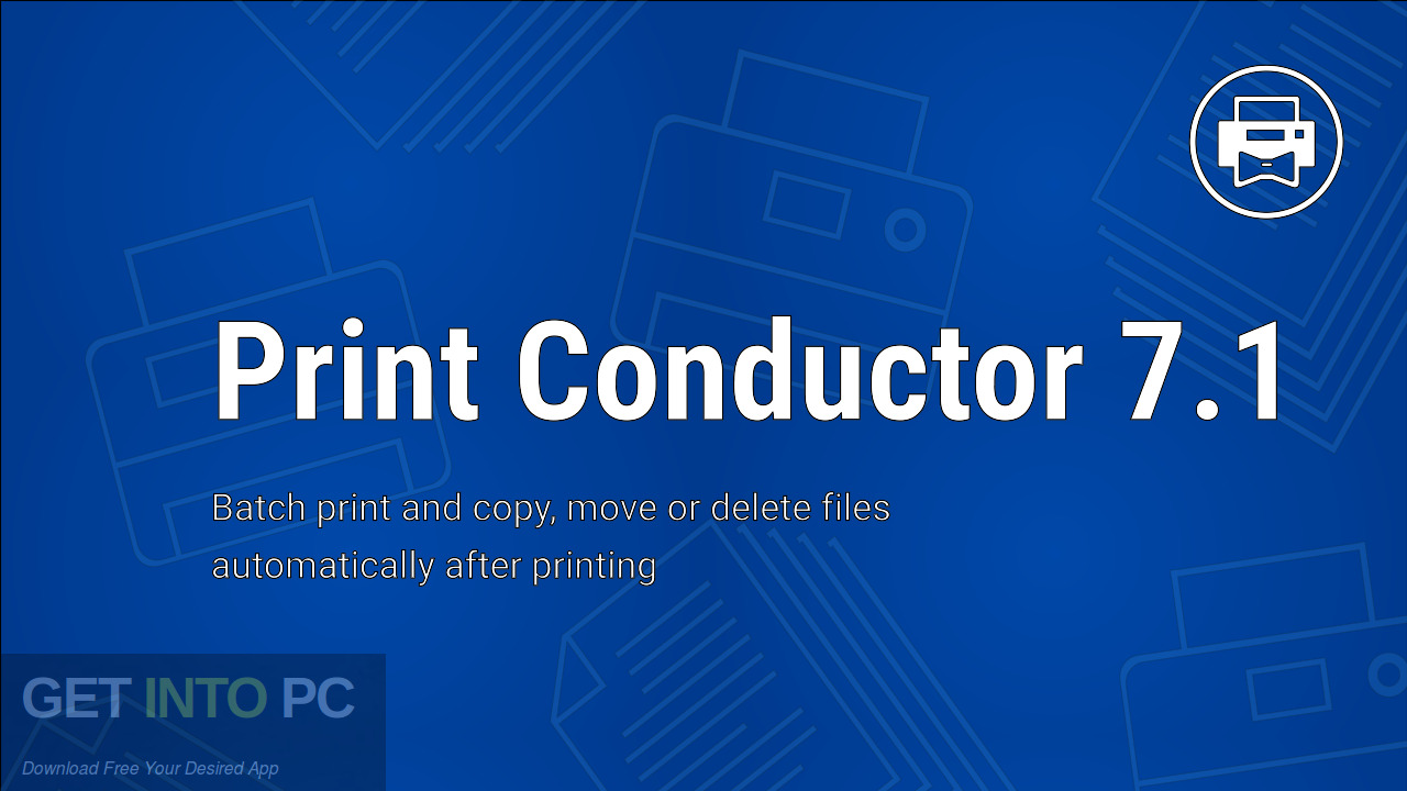 Print Conductor 2021 Free Download