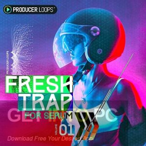Producer-Loops-Fresh-Trap-For-Serum-Latest-Version-Free-Download-GetintoPC.com_.jpg
