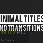 VideoHive – Minimal Titles And Transitions After Effects Free Download