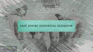 VideoHive-Past-Echoes-Historical-Slideshow-Direct-Link-Free-Download-GetintoPC.com_.jpg